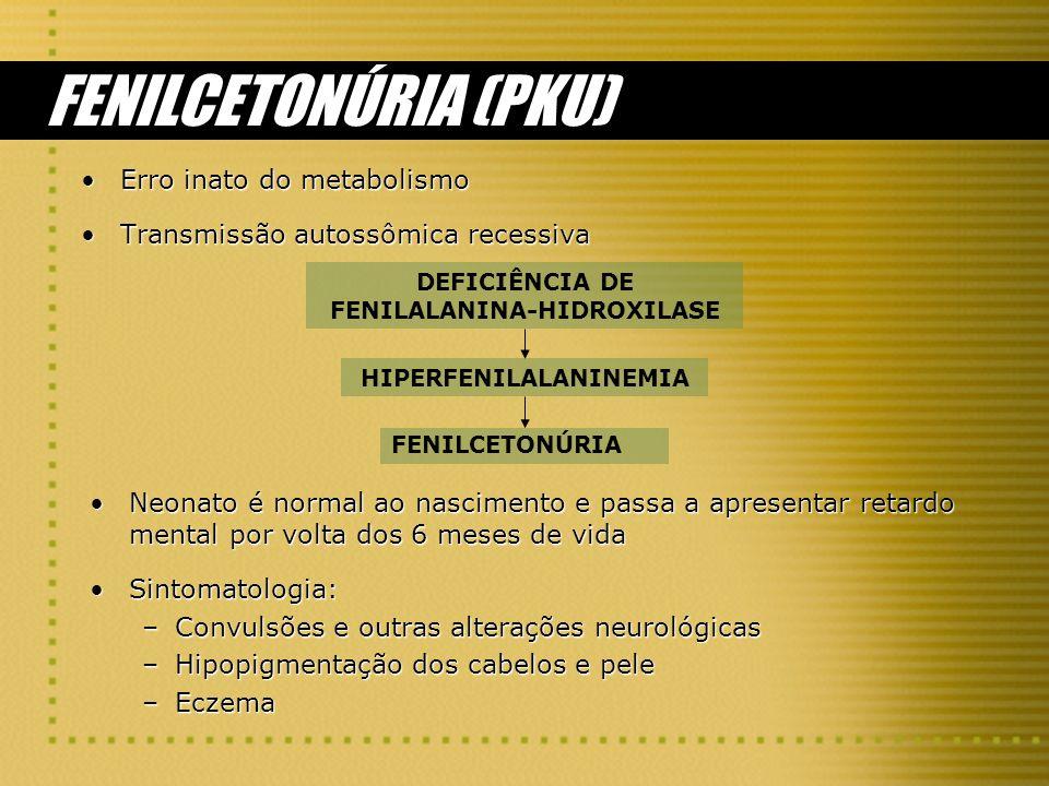 DEFICIÊNCIA DE FENILALANINA-HIDROXILASE HIPERFENILALANINEMIA