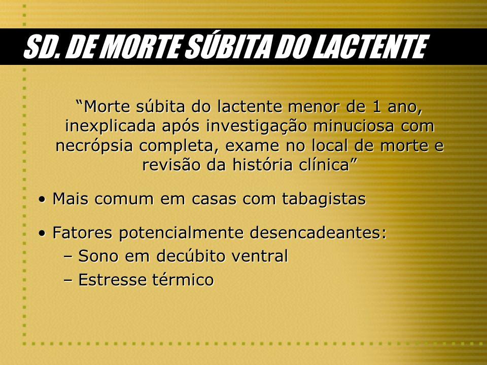 SD. DE MORTE SÚBITA DO LACTENTE