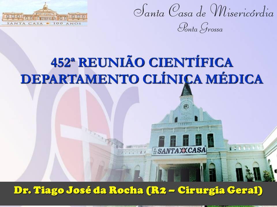 452ª REUNIÃO CIENTÍFICA DEPARTAMENTO CLÍNICA MÉDICA