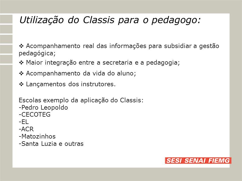 Utilização do Classis para o pedagogo: