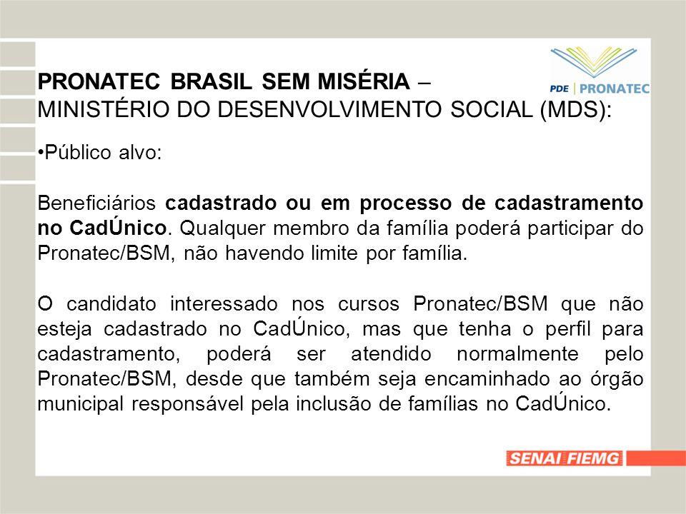 PRONATEC BRASIL SEM MISÉRIA –