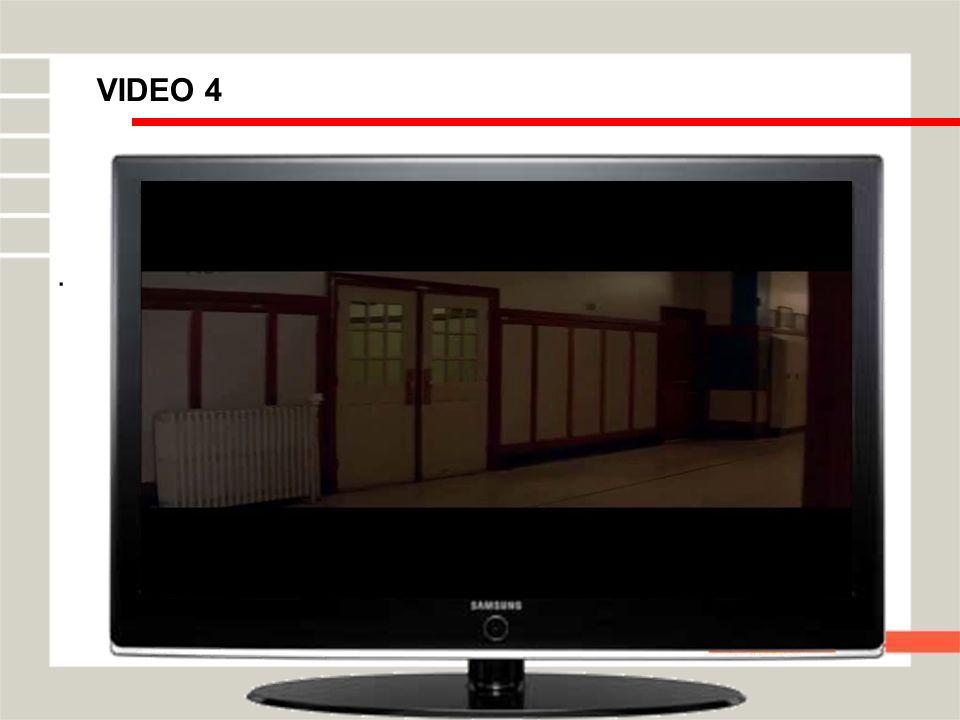 VIDEO 4 .