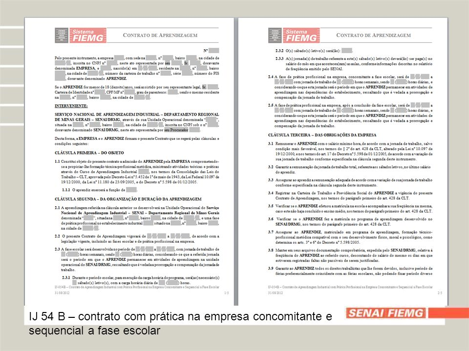 IJ 54 B – contrato com prática na empresa concomitante e sequencial a fase escolar