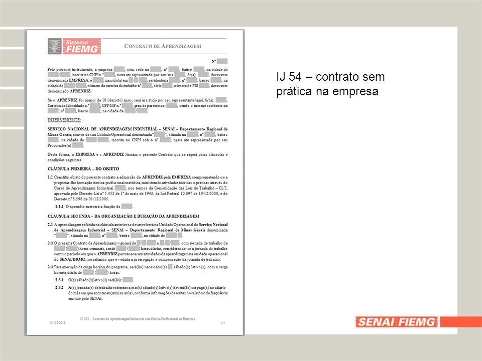 IJ 54 – contrato sem prática na empresa