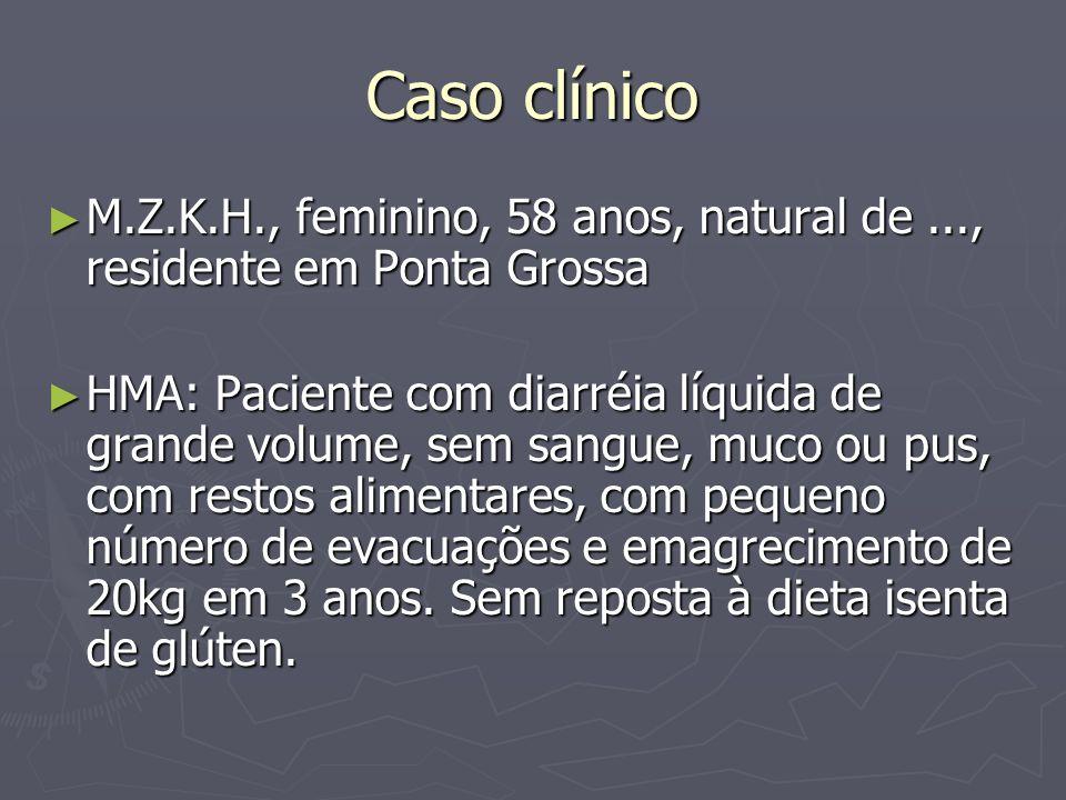 Caso clínico M.Z.K.H., feminino, 58 anos, natural de ..., residente em Ponta Grossa.
