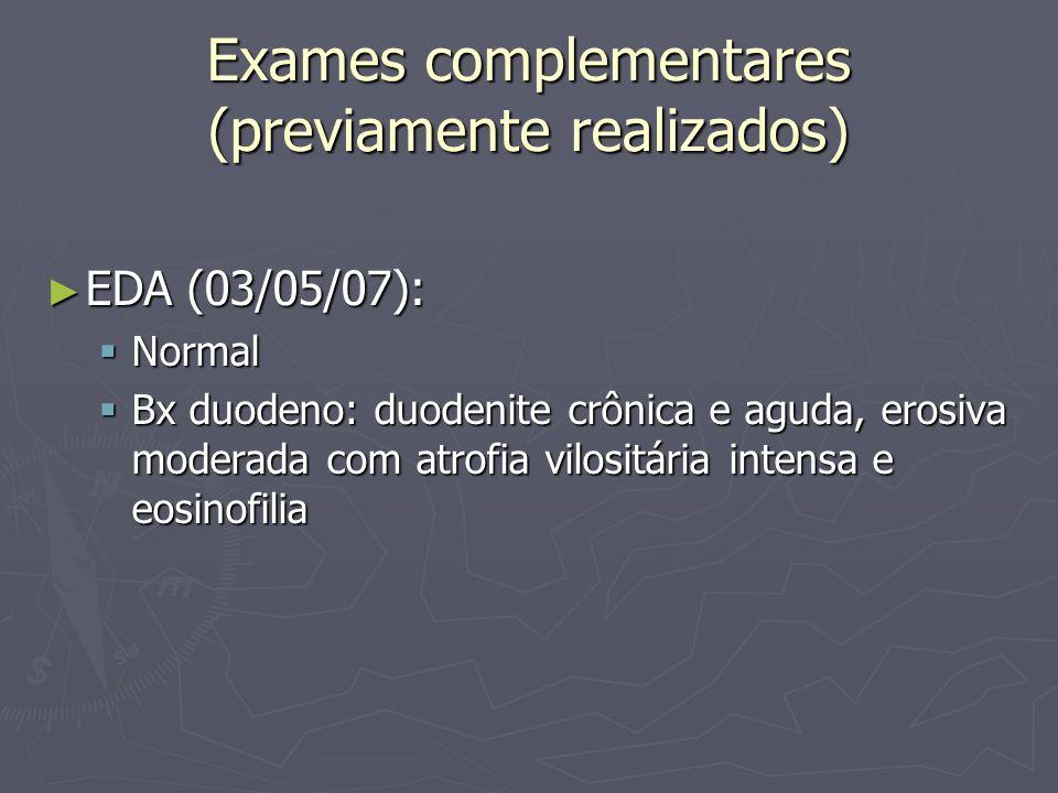 Exames complementares (previamente realizados)