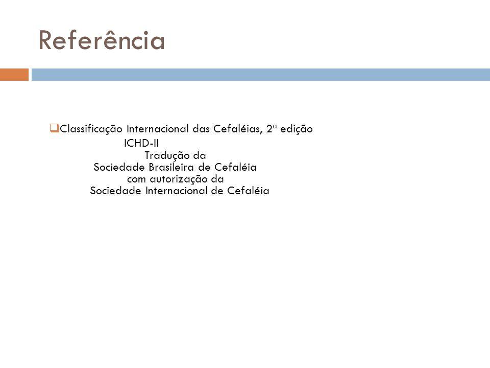 Referência Classificação Internacional das Cefaléias, 2ª edição