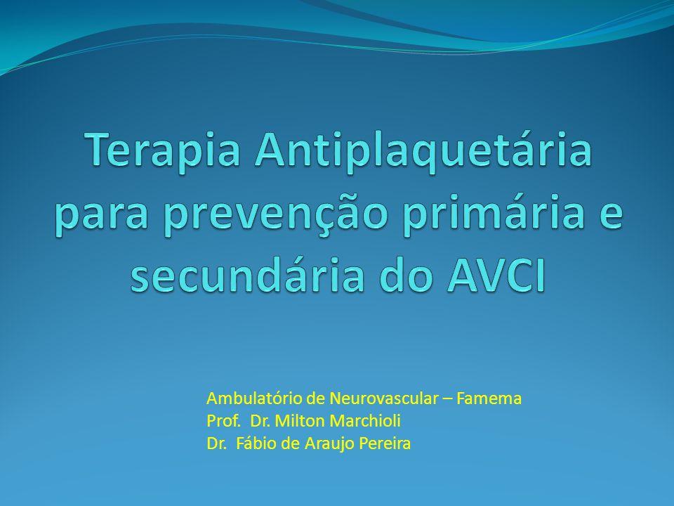 Terapia Antiplaquetária para prevenção primária e secundária do AVCI