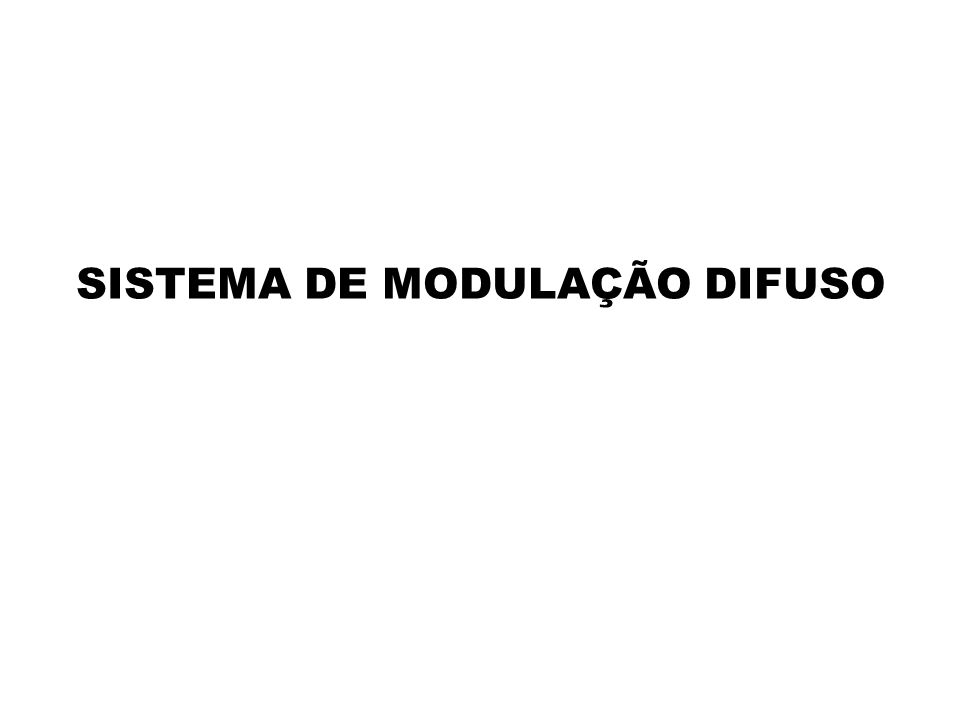 SISTEMA DE MODULAÇÃO DIFUSO