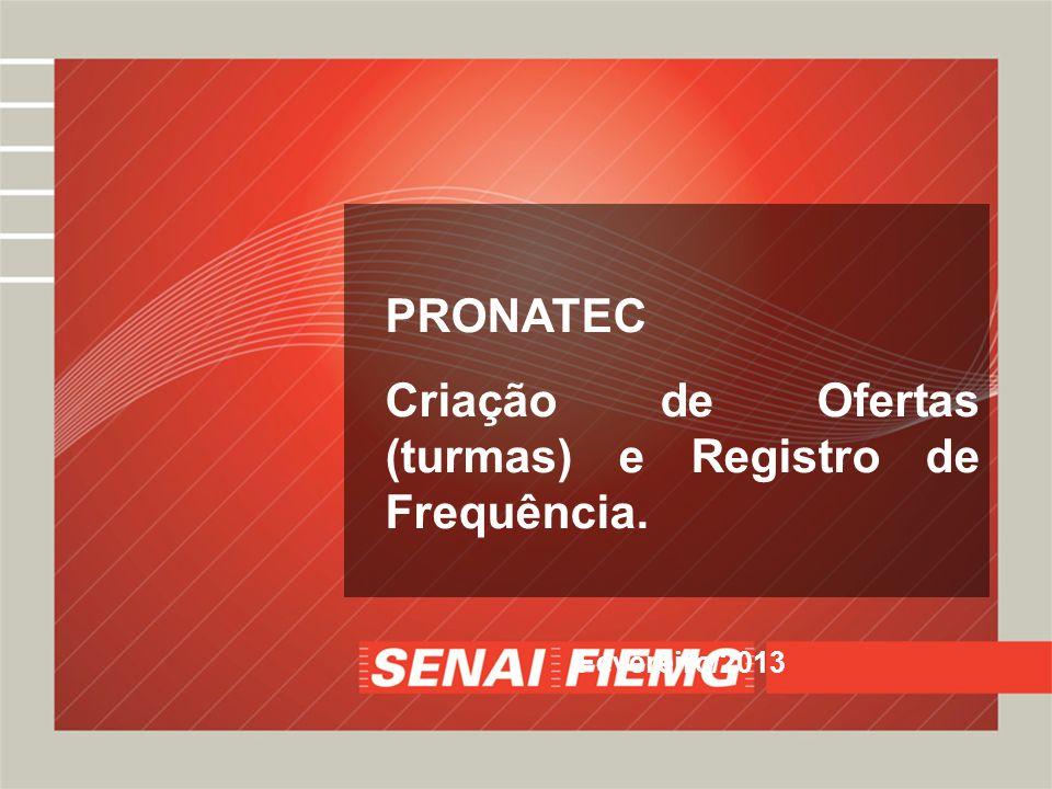 Criação de Ofertas (turmas) e Registro de Frequência.