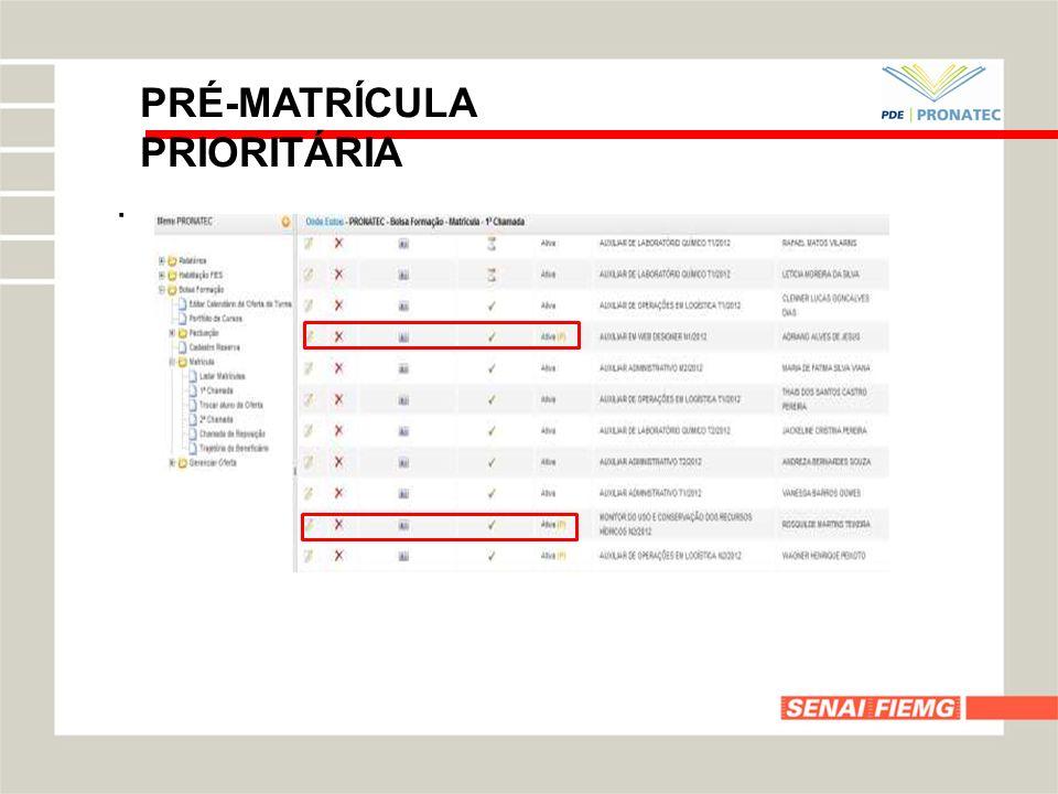 PRÉ-MATRÍCULA PRIORITÁRIA