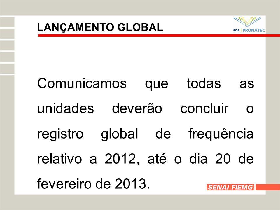 LANÇAMENTO GLOBAL