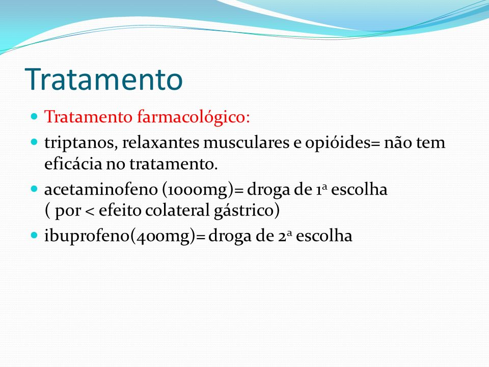 Tratamento Tratamento farmacológico: