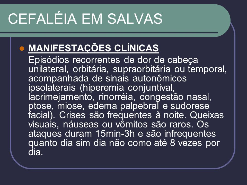 CEFALÉIA EM SALVAS MANIFESTAÇÕES CLÍNICAS