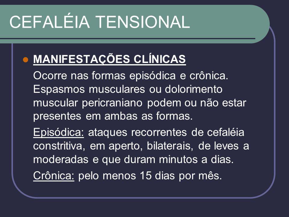 CEFALÉIA TENSIONAL MANIFESTAÇÕES CLÍNICAS