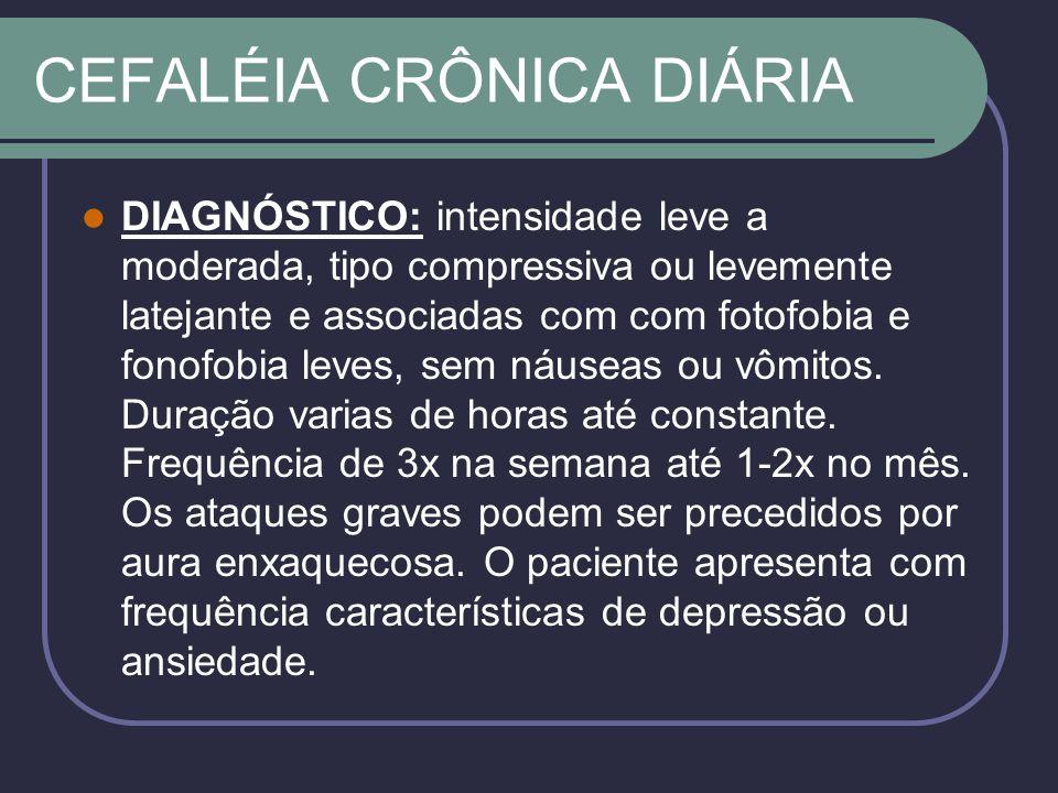 CEFALÉIA CRÔNICA DIÁRIA
