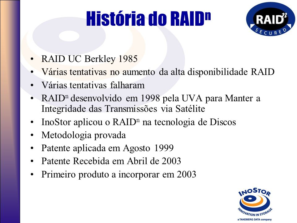 História do RAIDn RAID UC Berkley 1985