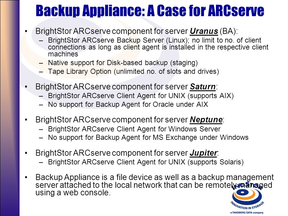 Backup Appliance: A Case for ARCserve