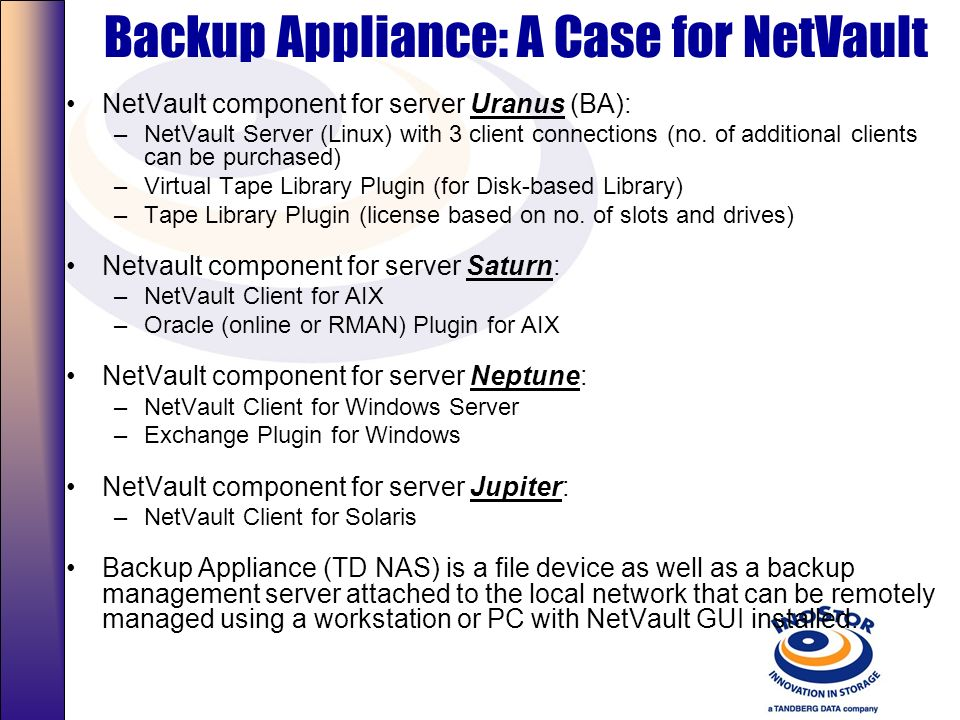 Backup Appliance: A Case for NetVault