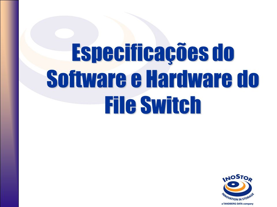 Especificações do Software e Hardware do File Switch