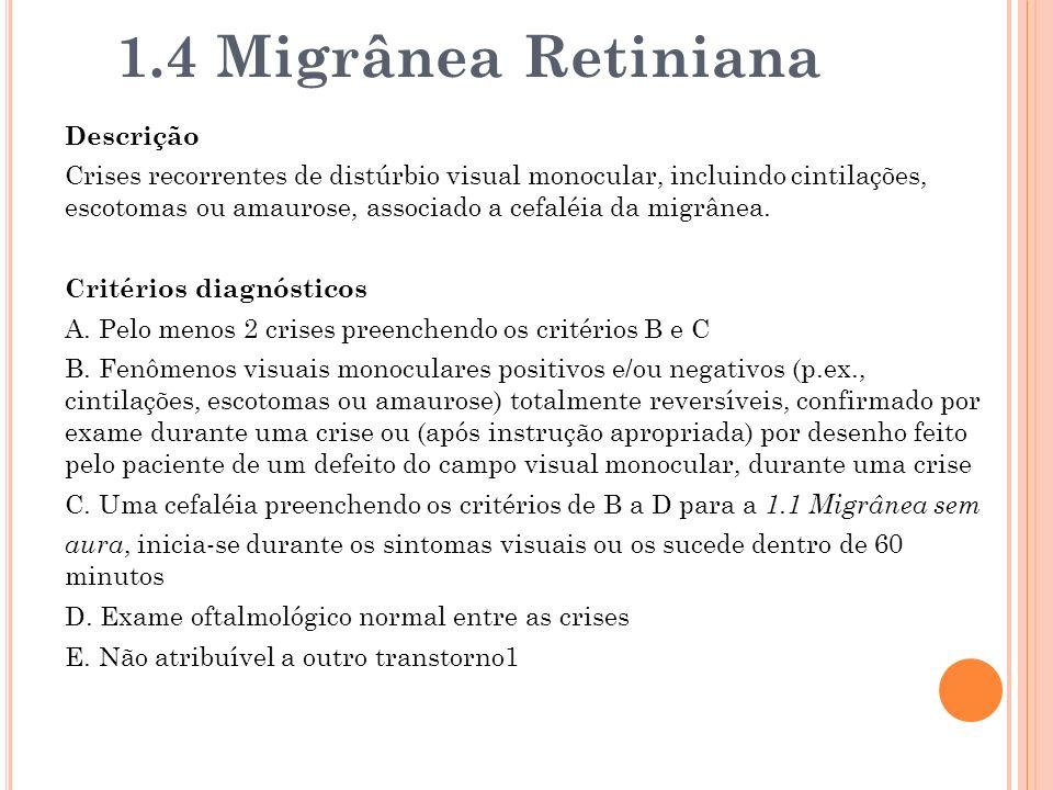 1.4 Migrânea Retiniana