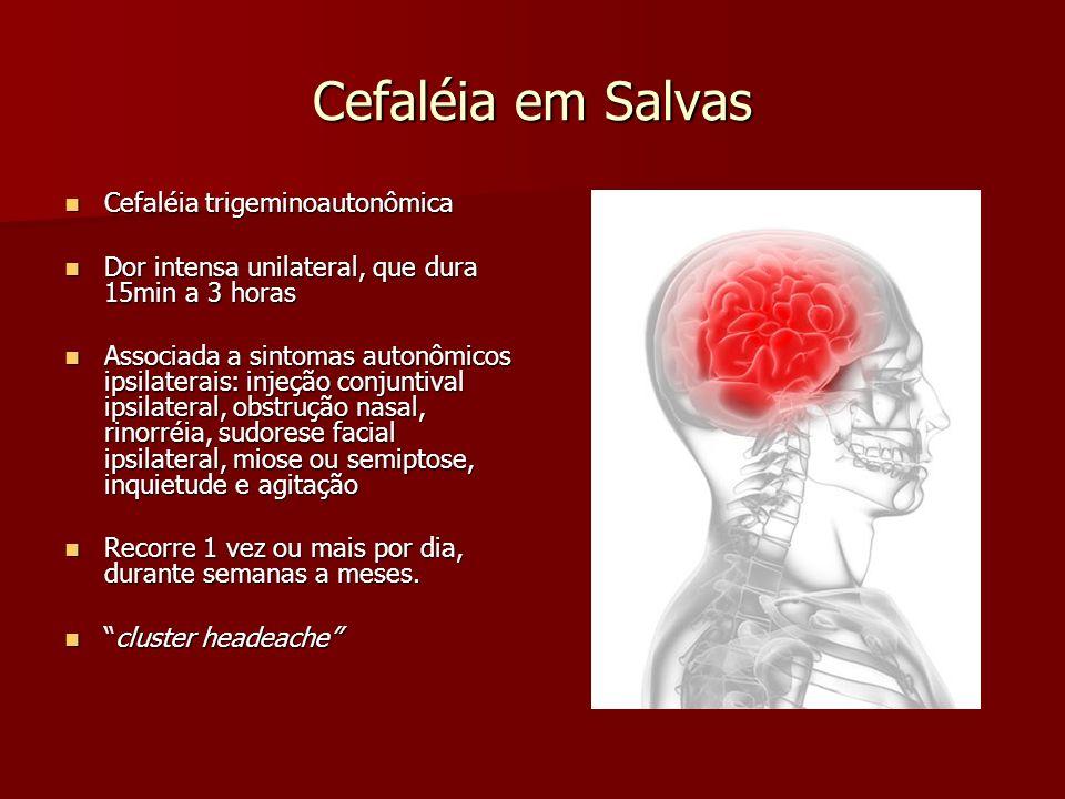 Cefaléia em Salvas Cefaléia trigeminoautonômica