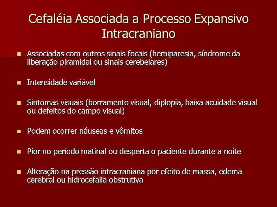Cefaléia Associada a Processo Expansivo Intracraniano