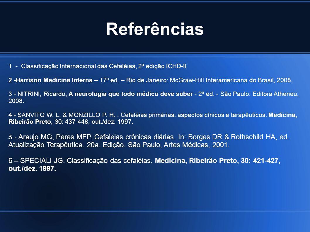 4343 Referências. 1 - Classificação Internacional das Cefaléias, 2ª edição ICHD-II.