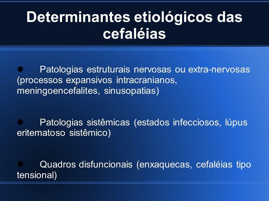Determinantes etiológicos das cefaléias