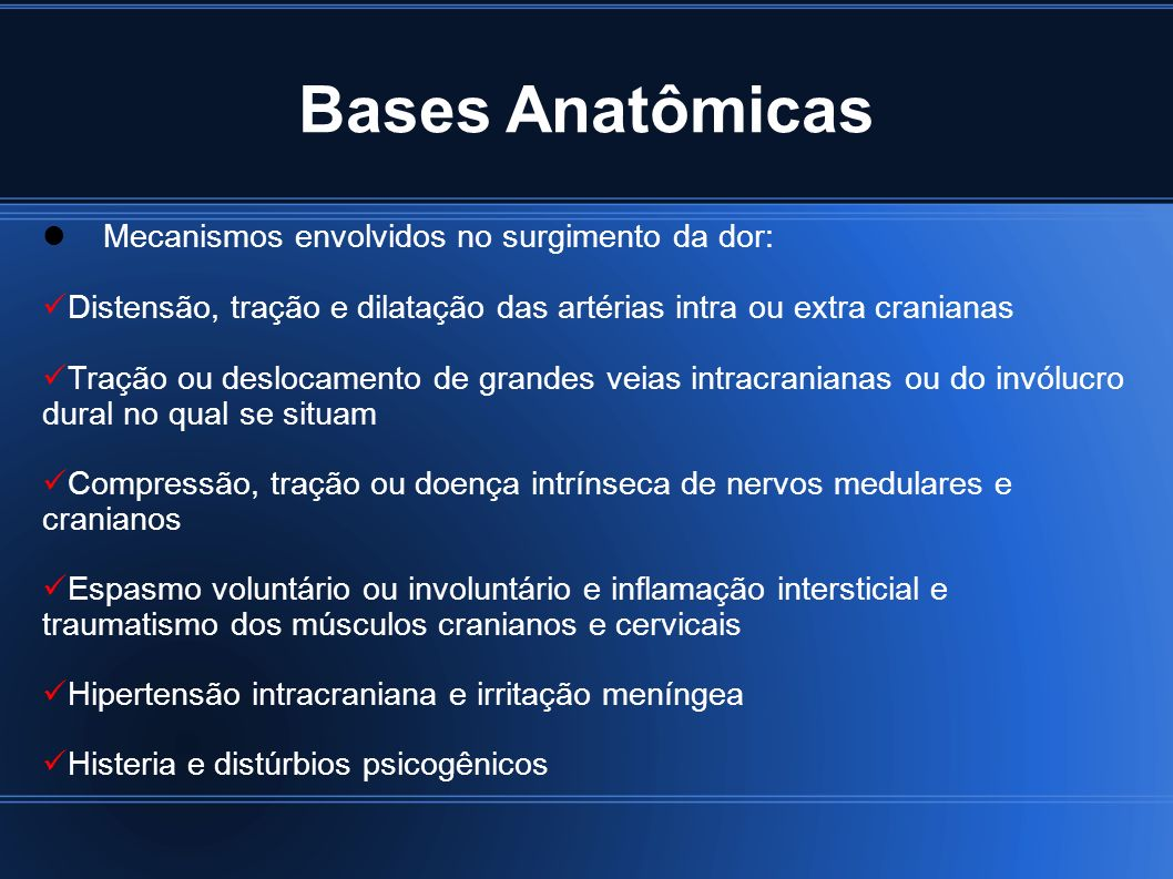 Bases Anatômicas Mecanismos envolvidos no surgimento da dor: