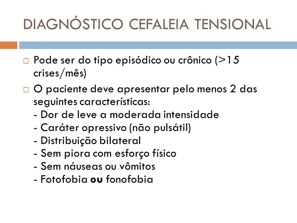 DIAGNÓSTICO CEFALEIA TENSIONAL