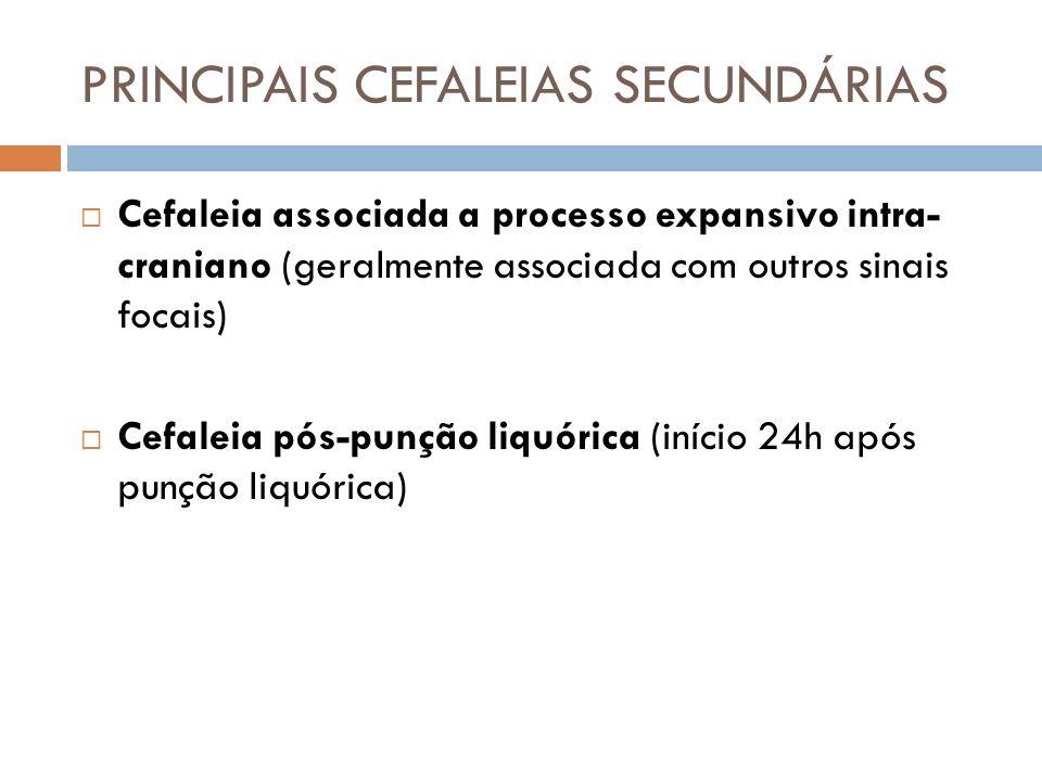 PRINCIPAIS CEFALEIAS SECUNDÁRIAS