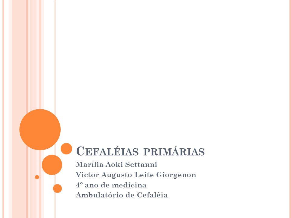 Cefaléias primárias Marília Aoki Settanni