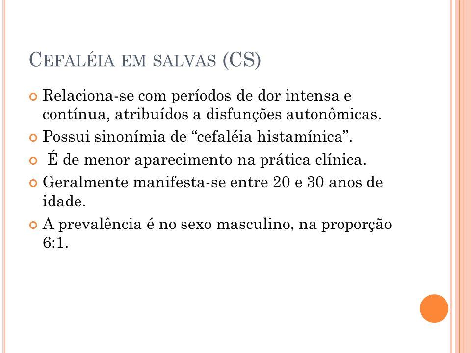 Cefaléia em salvas (CS)