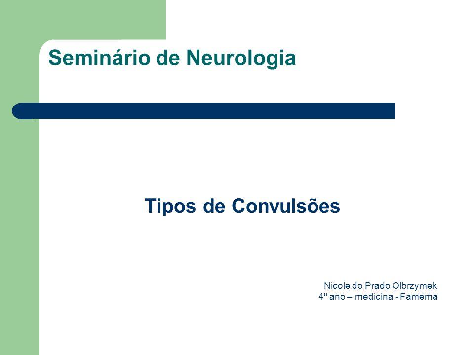 Seminário de Neurologia