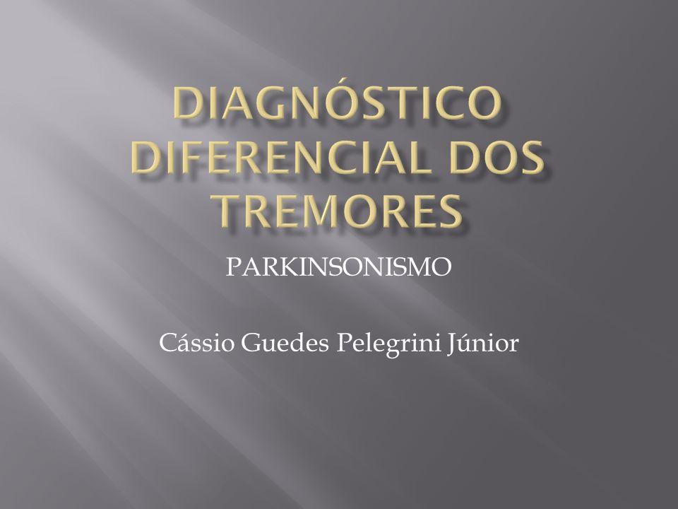 Diagnóstico diferencial dos tremores