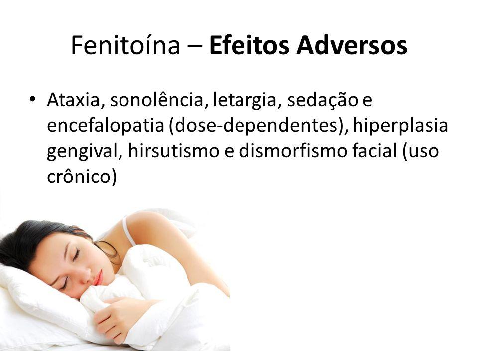 Fenitoína – Efeitos Adversos