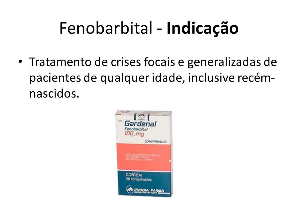 Fenobarbital - Indicação
