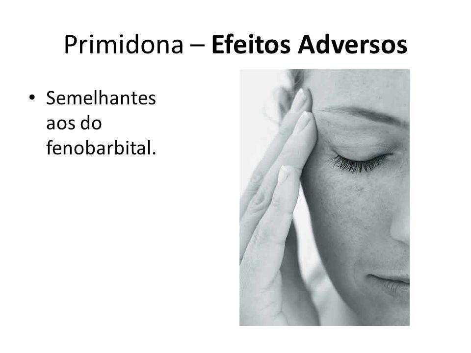 Primidona – Efeitos Adversos