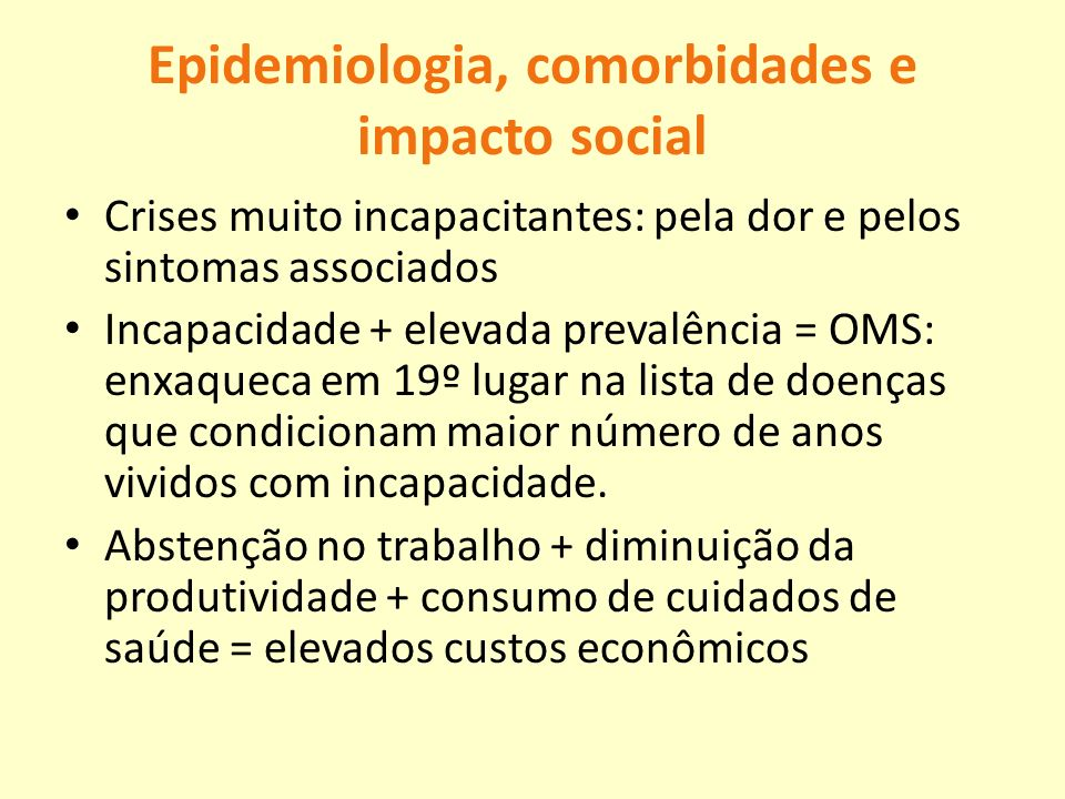 Epidemiologia, comorbidades e impacto social