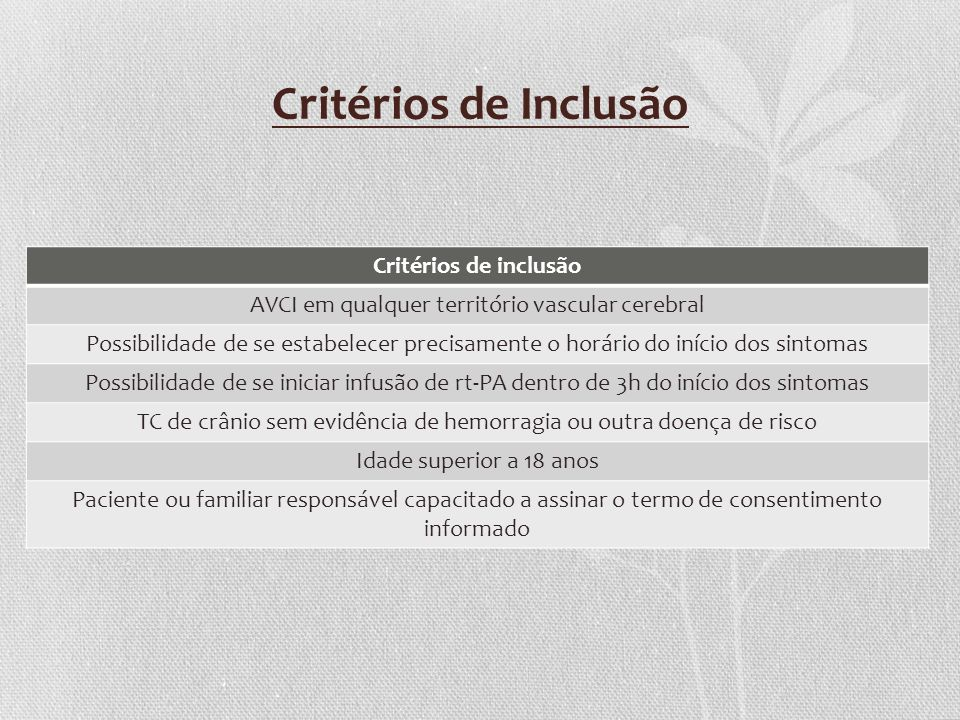 Critérios de Inclusão Critérios de inclusão