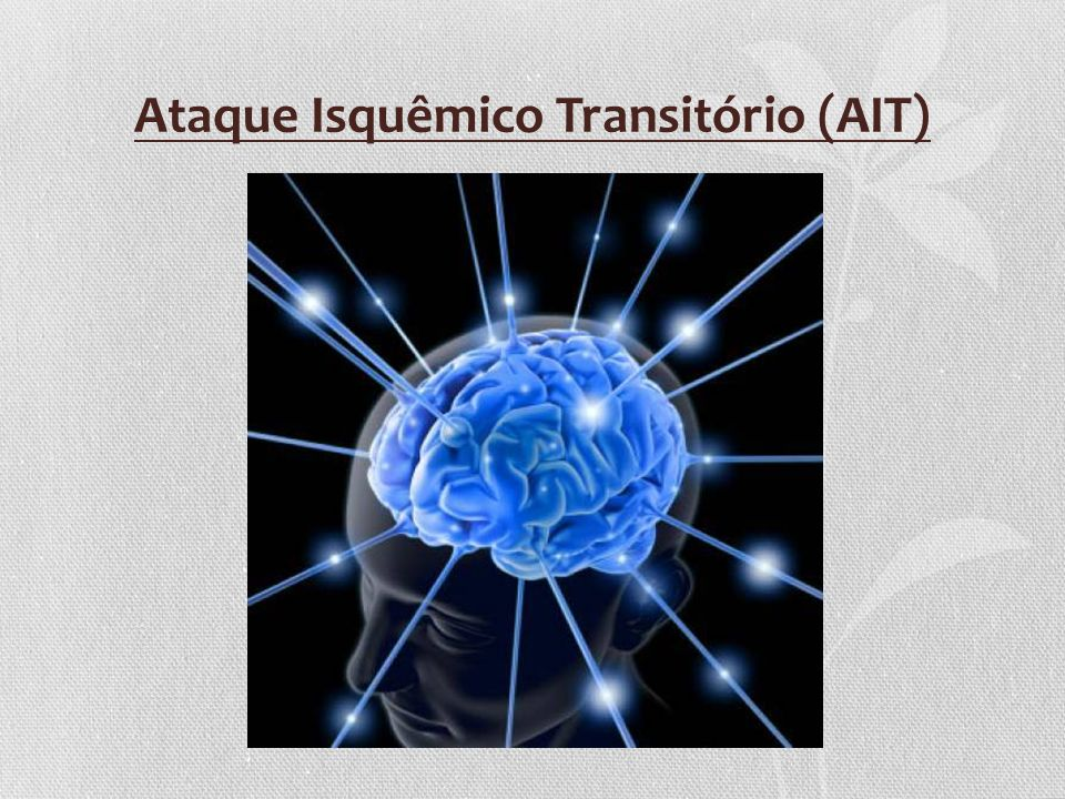 Ataque Isquêmico Transitório (AIT)