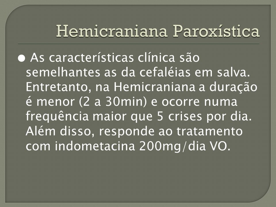 Hemicraniana Paroxística