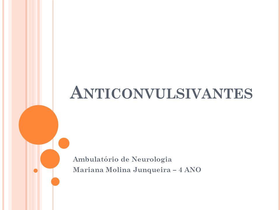 Ambulatório de Neurologia Mariana Molina Junqueira – 4 ANO