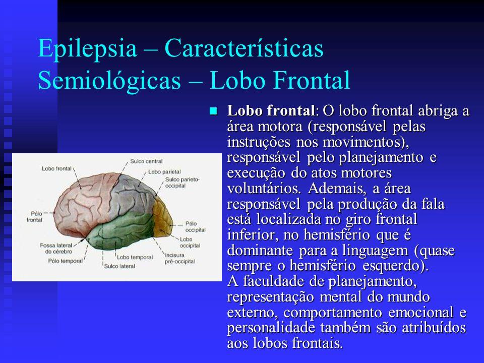 Epilepsia – Características Semiológicas – Lobo Frontal