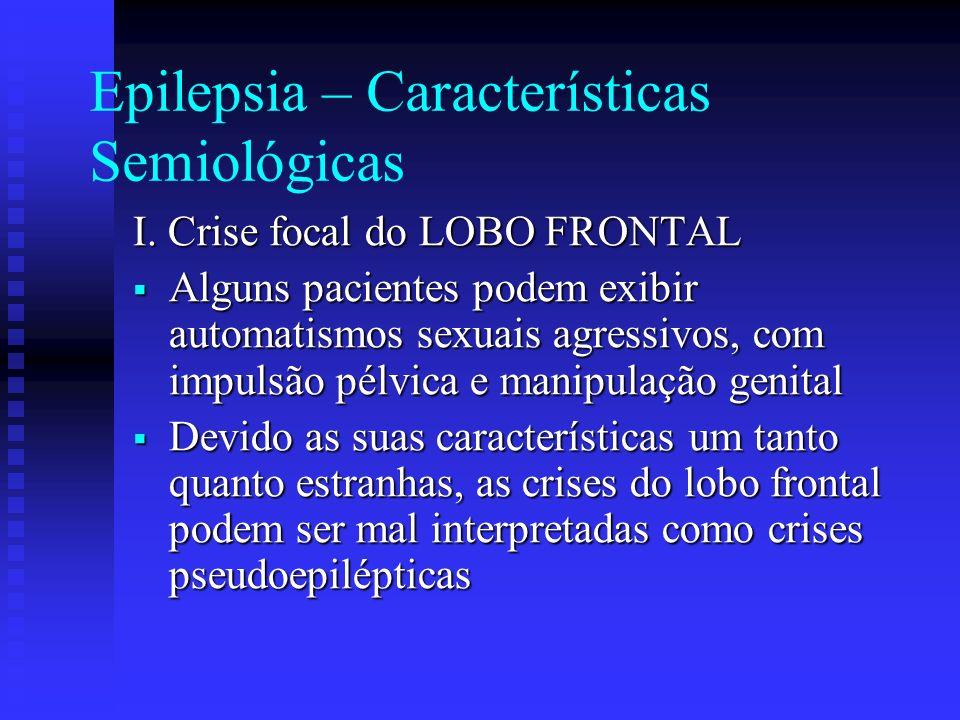 Epilepsia – Características Semiológicas