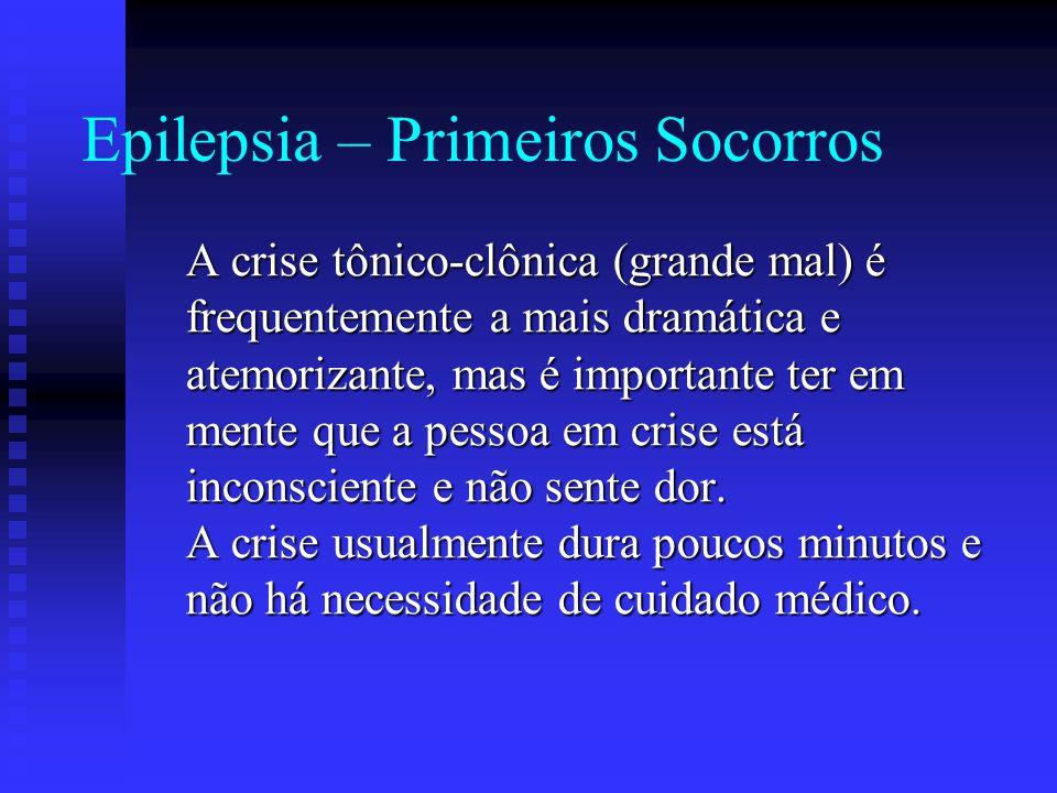 Epilepsia – Primeiros Socorros