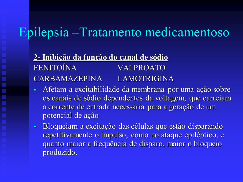 Epilepsia –Tratamento medicamentoso