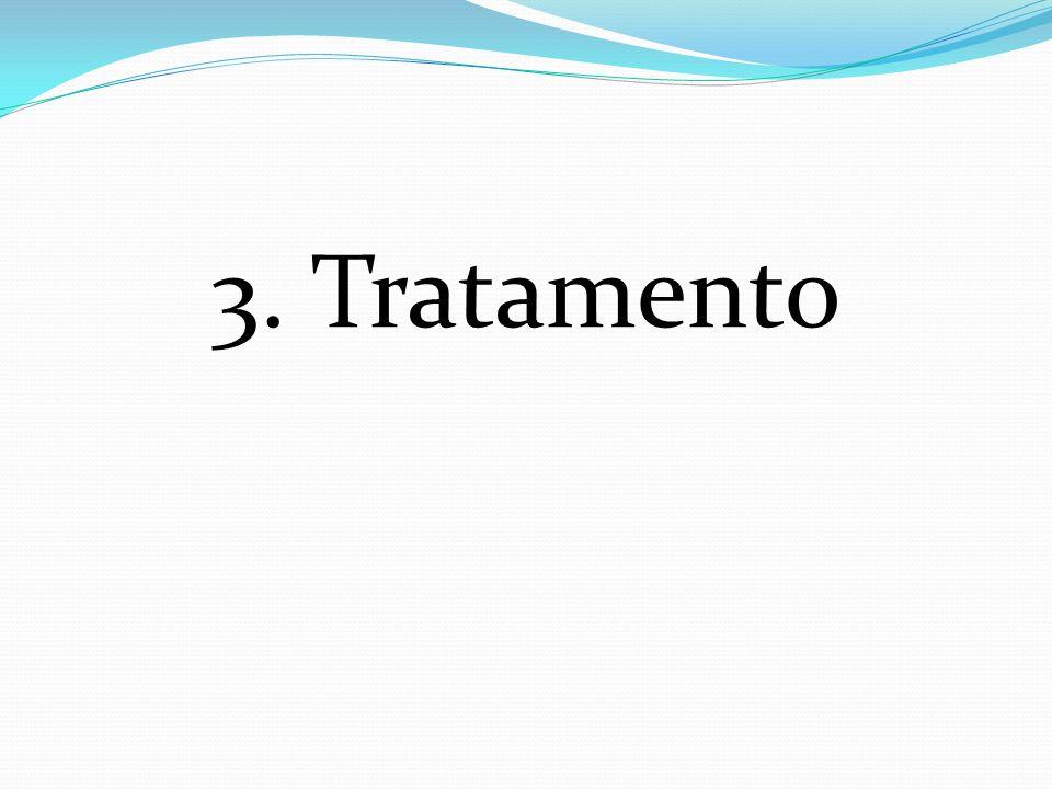 3. Tratamento