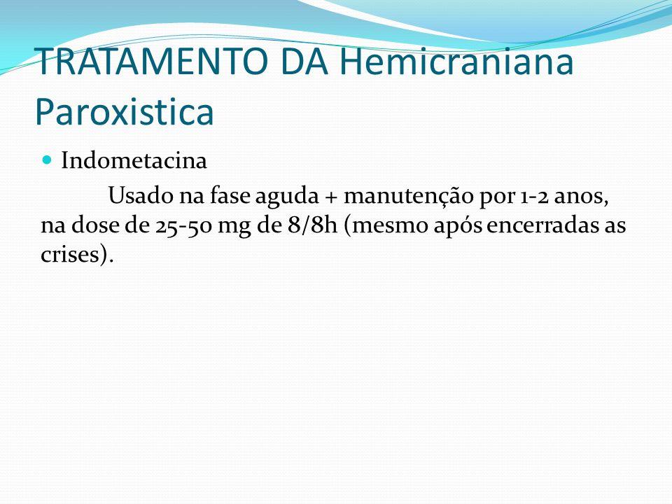 TRATAMENTO DA Hemicraniana Paroxistica
